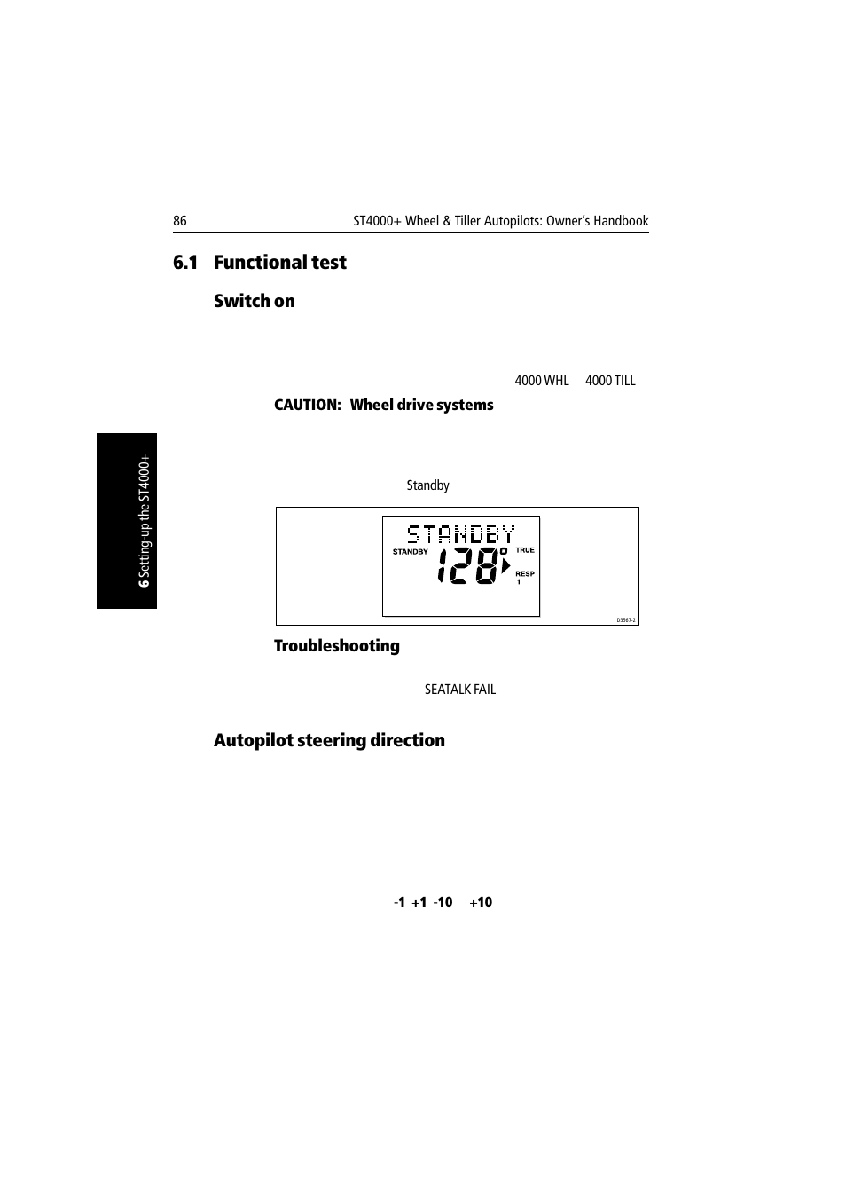 1 functional test, Switch on, Troubleshooting | Raymarine autopilot + ST4000+  User Manual | Page 101 / 145