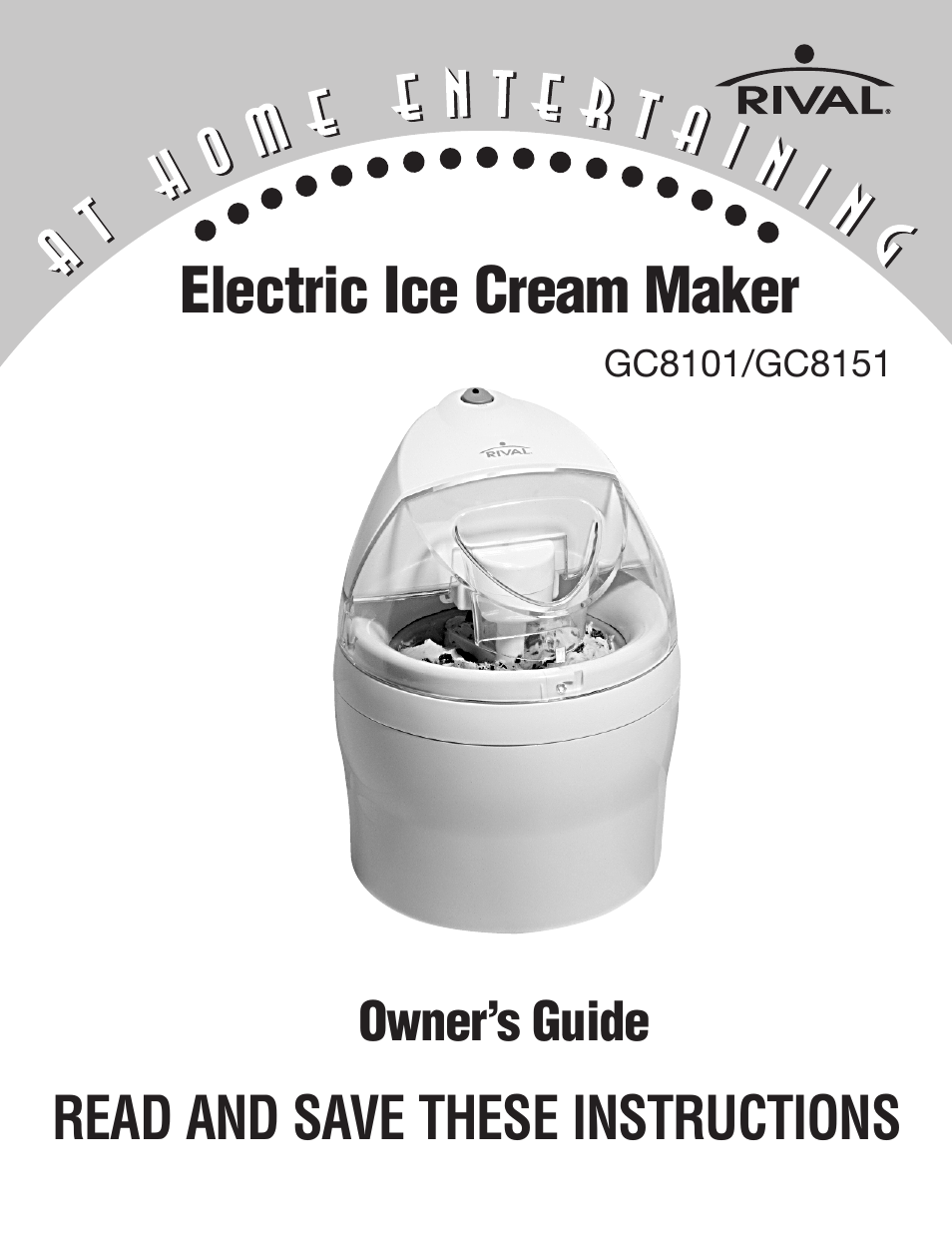 rival gc8151 user manual 20 pages also for gc8101 rh manualsdir com rival ice cream maker manual model 8401 rival ice cream maker manual 8550 x