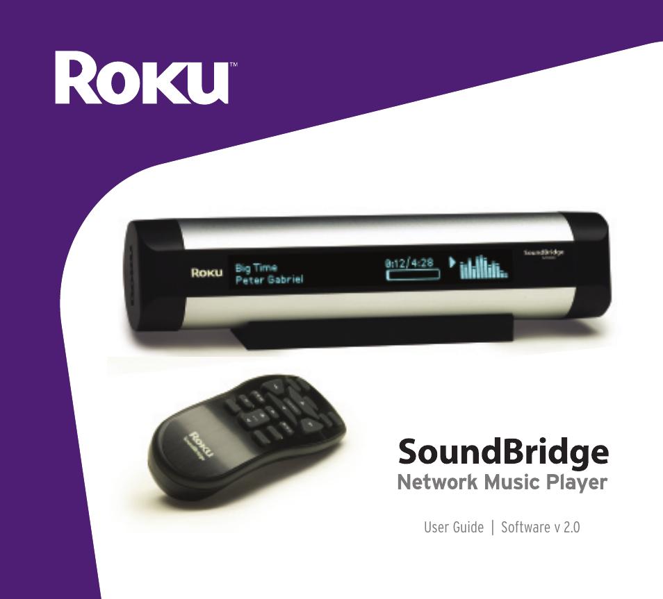 roku soundbridge user manual 31 pages rh manualsdir com Roku SoundBridge Alternative Roku SoundBridge Software