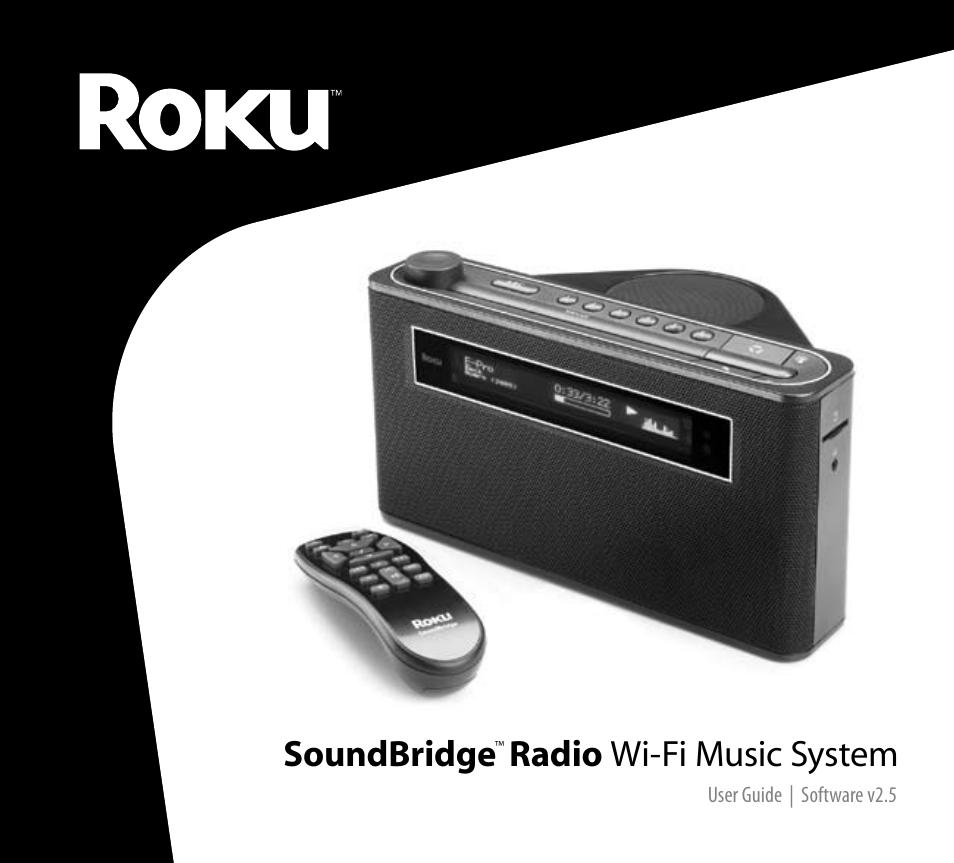 roku soundbridge wi fi music system user manual 85 pages rh manualsdir com Roku SoundBridge M1000 Manual Roku SoundBridge M1000 Manual