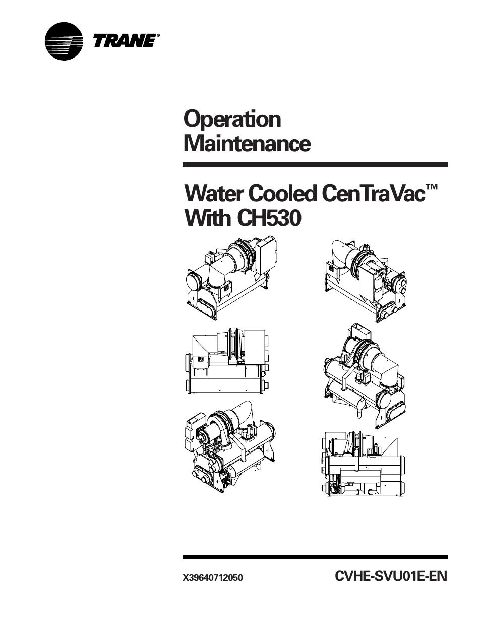 trane cvhe svu01e enx39640712050 user manual 112 pages rh manualsdir com Trane Cvhe Chiller Manuals Trane CenTraVac Chiller