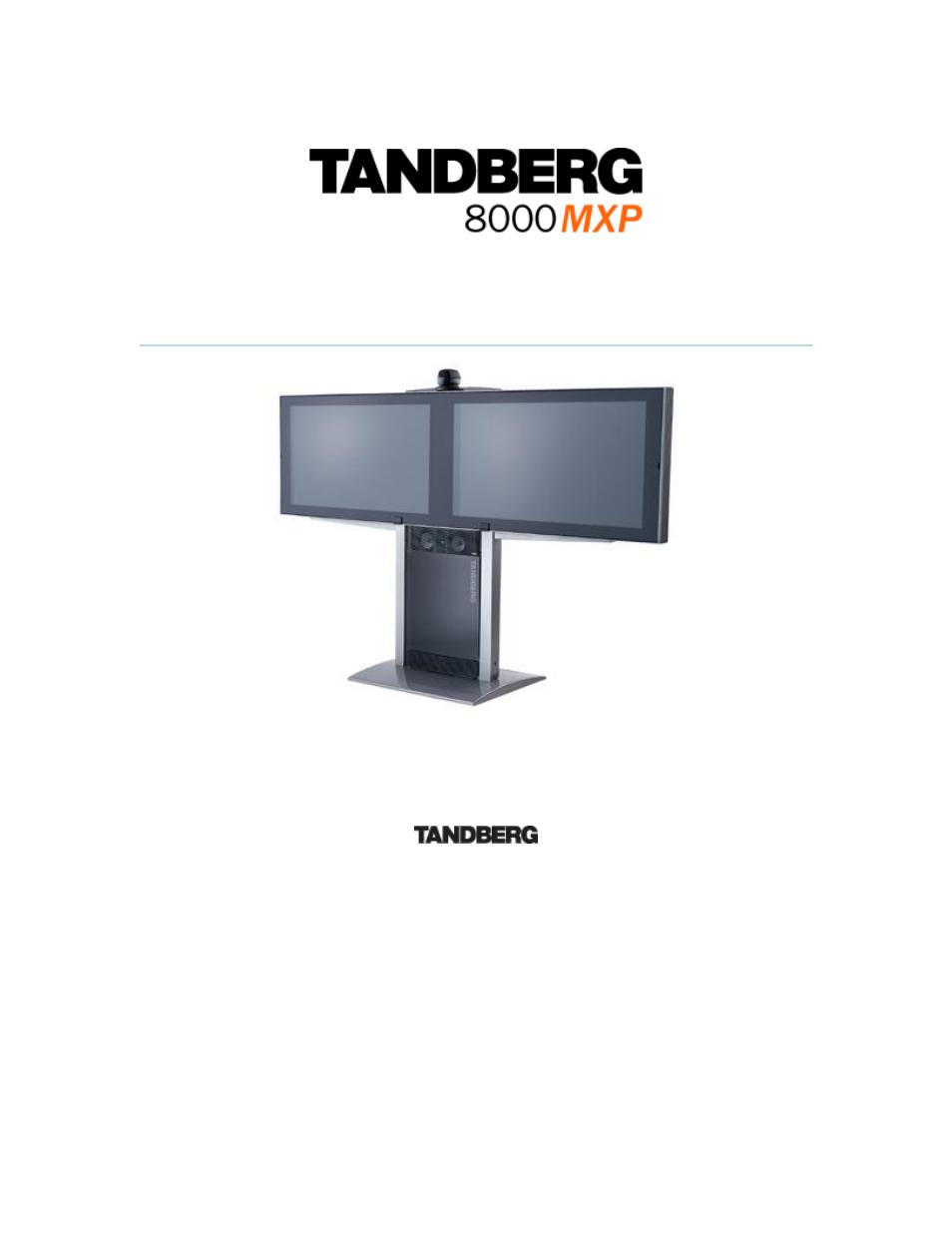 tandberg 8000 mxp user manual 308 pages rh manualsdir com Tandberg 1000 MXP Manual tandberg 6000 mxp administrator manual