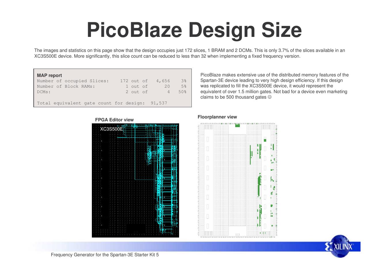 Picoblaze design size | Xilinx Frequency Generator for Spartan-3E
