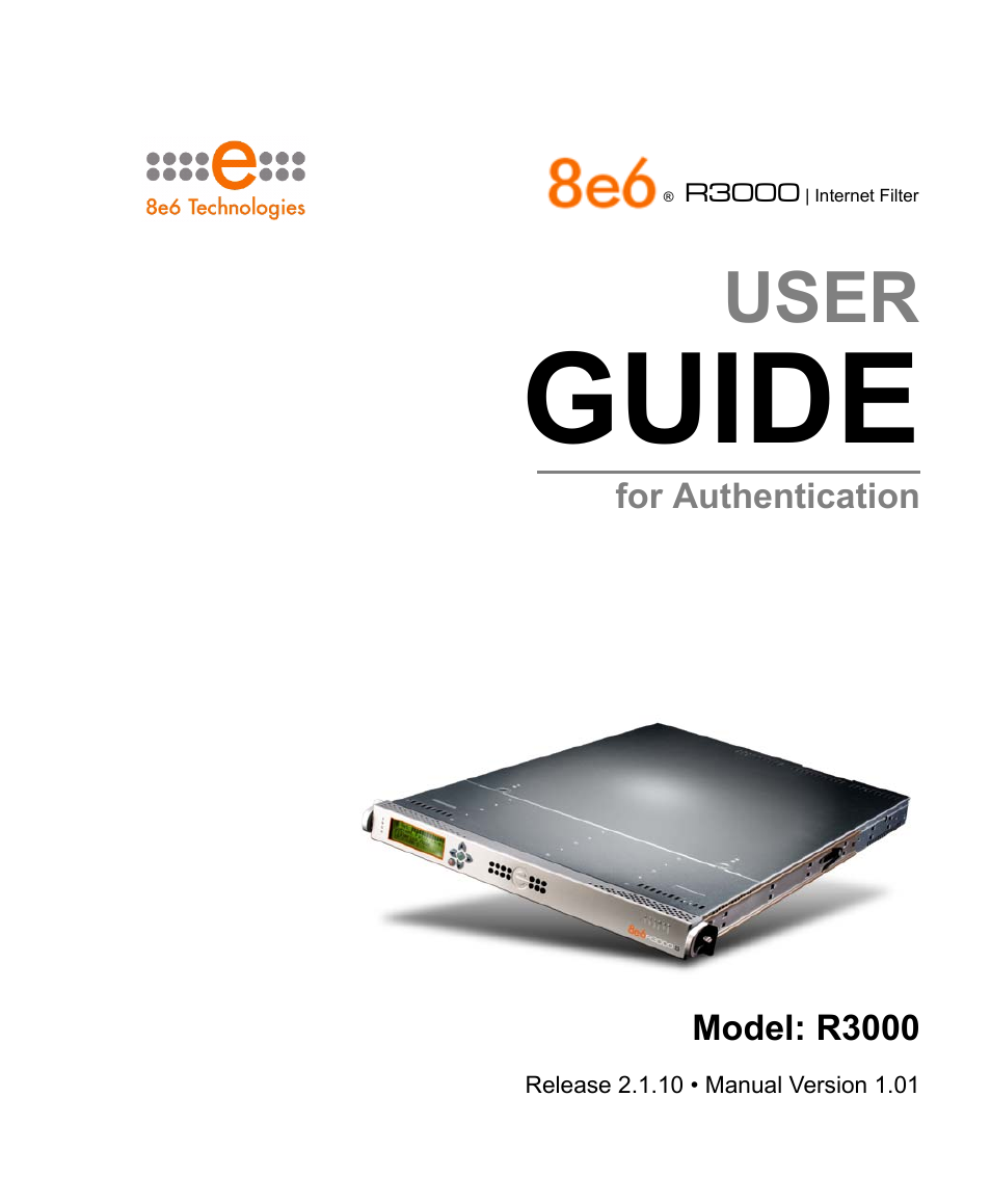 8e6 Technologies Enterprise Filter Authentication R3000 User Manual