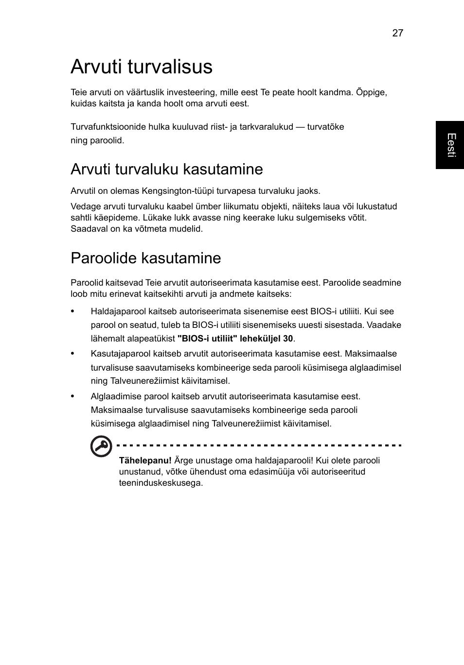 f00844b9185 Arvuti turvalisus, Arvuti turvaluku kasutamine, Paroolide kasutamine | Acer  AO756 User Manual | Page 1365 / 1836