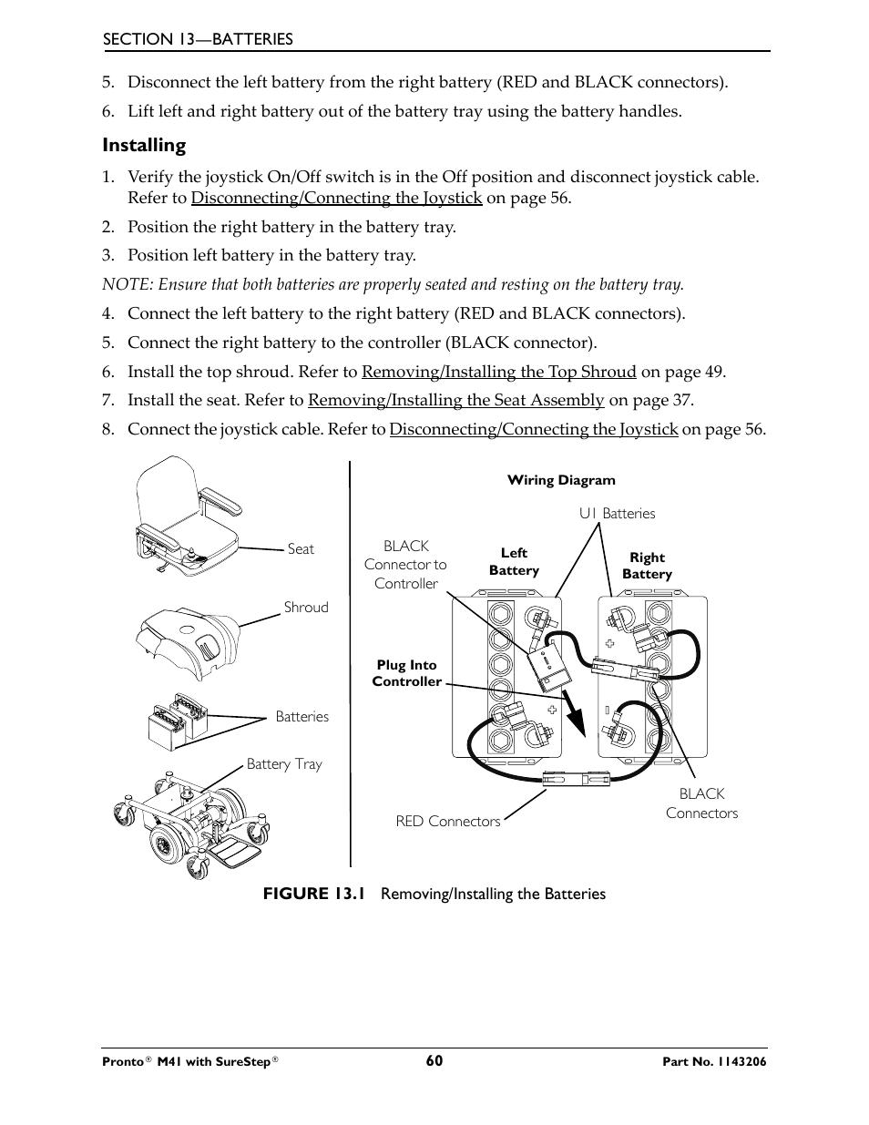 Installing   Activeforever Invacare Pronto M41 Power ... on electronic circuit diagrams, switch diagrams, engine diagrams, sincgars radio configurations diagrams, transformer diagrams, honda motorcycle repair diagrams, lighting diagrams, electrical diagrams, friendship bracelet diagrams, troubleshooting diagrams, hvac diagrams, internet of things diagrams, series and parallel circuits diagrams, motor diagrams, battery diagrams, smart car diagrams, gmc fuse box diagrams, pinout diagrams, led circuit diagrams,