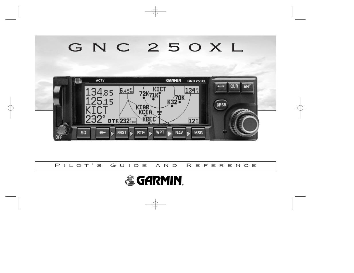 garmin 250xl manual browse manual guides u2022 rh trufflefries co GNC GPS Garmin 300XL Review
