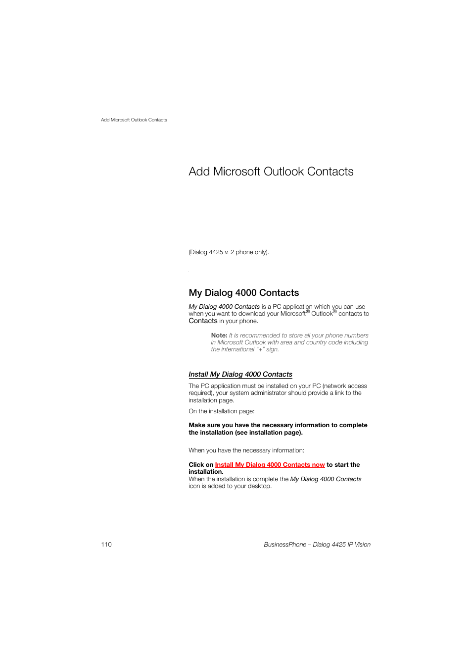 Add microsoft outlook contacts, My dialog 4000 contacts