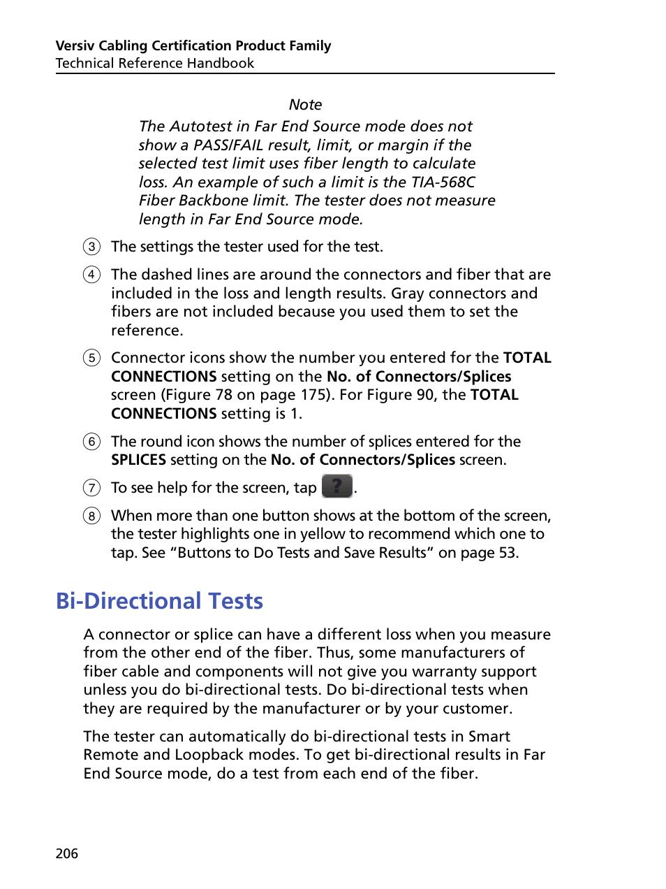 "Bi-directional tests, See ""bi   Fluke Networks CertiFiber Pro Users ..."