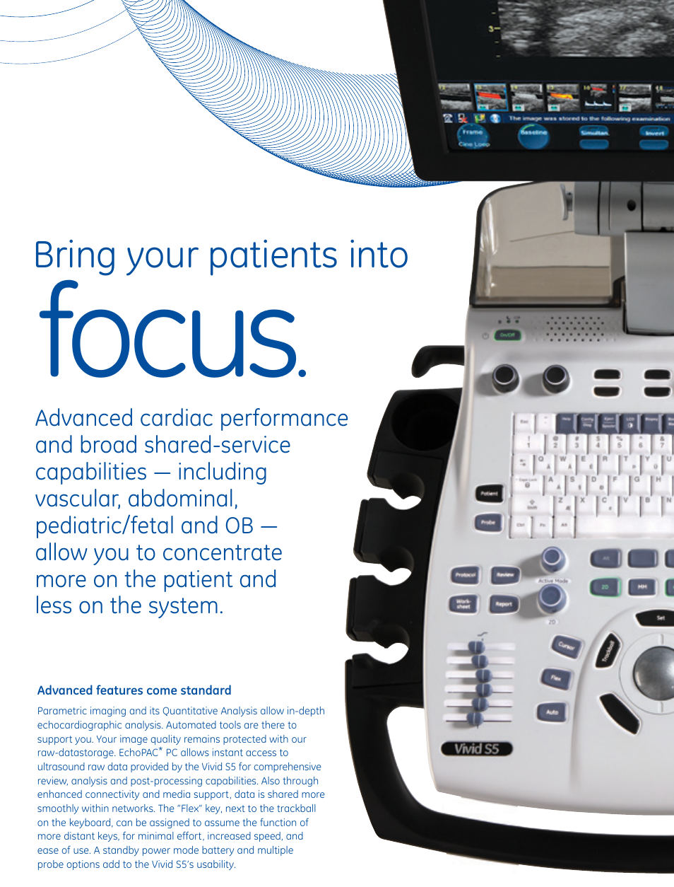 Focus, Bring your patients into | GE Healthcare Vivid S5 Cardiovascular  ultrasound system User Manual | Page 5 / 8