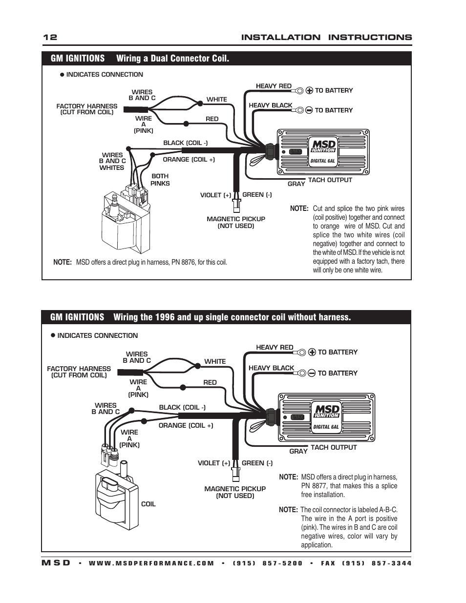 Msd 6201 Ignition Wiring Diagram Schematics Ready To Run Gm Ignitions A Dual Connector Coil Digital 6a 8950