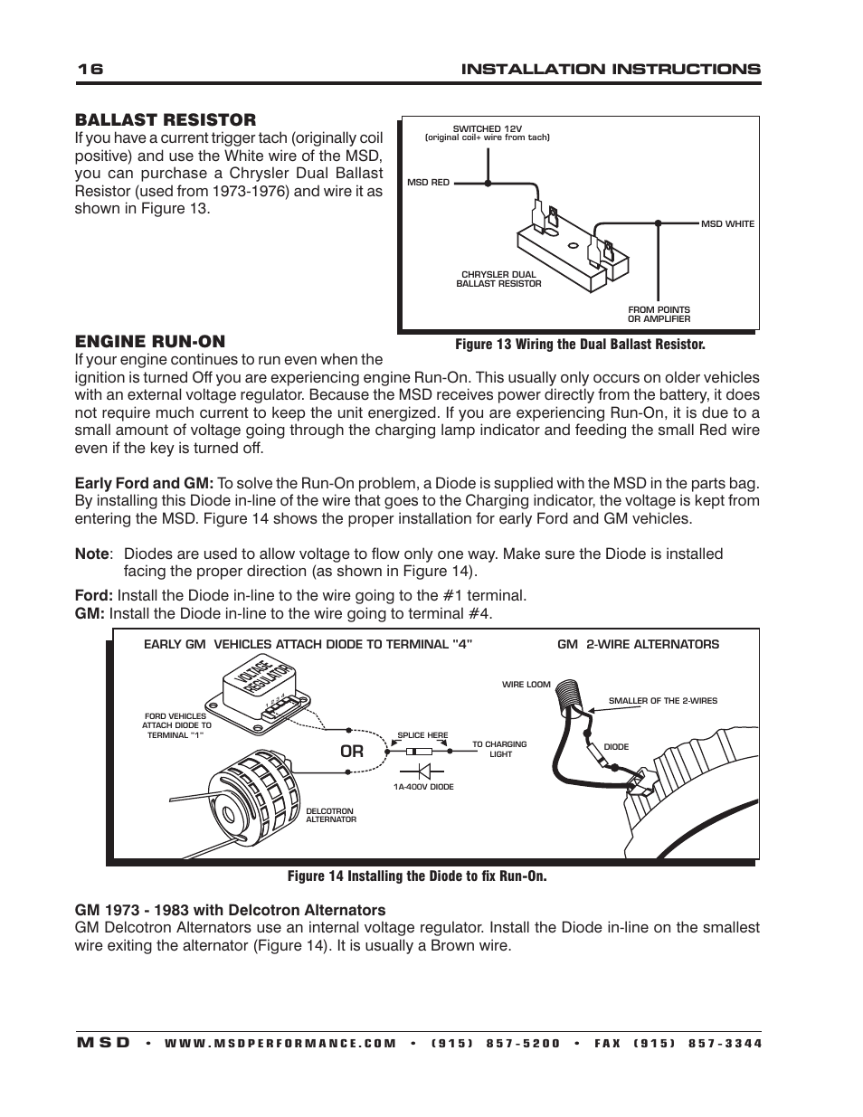 ballast resistor engine run on msd 6530 digital. Black Bedroom Furniture Sets. Home Design Ideas