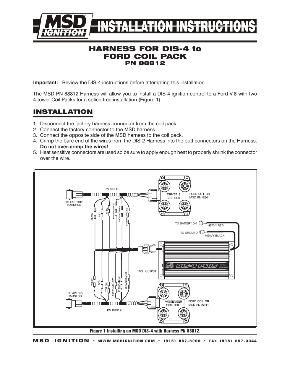 MSD 88812 Harness, MSD DIS-4 To Ford DIS Dual Coil Pack Installation User  Manual | 2 PagesWiring Diagram and Schematics