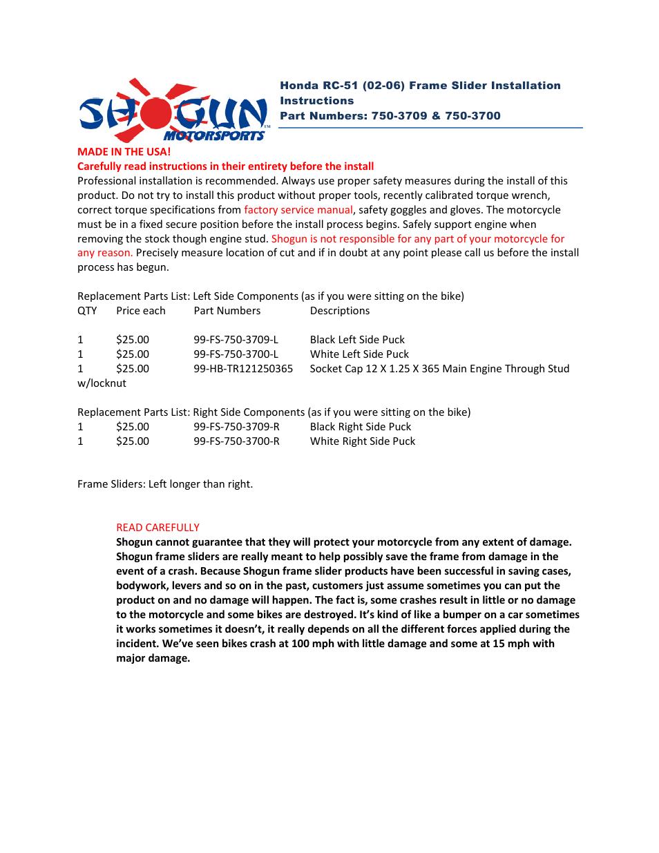 Shogun Motorsports Honda RC-51 (02-06) Frame Slider User Manual | 1 page