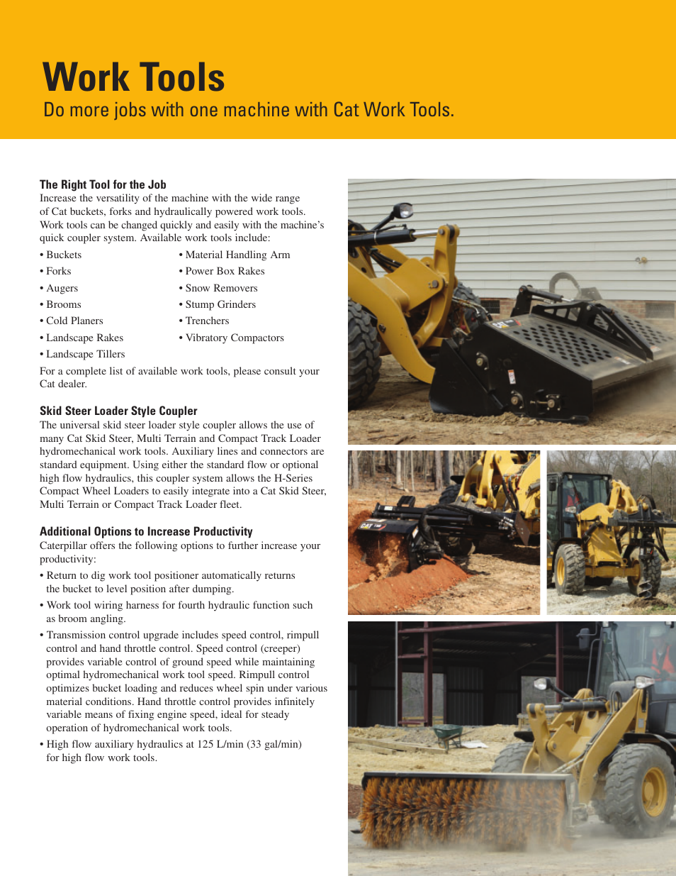 Work tools, Do more jobs with one machine with cat work