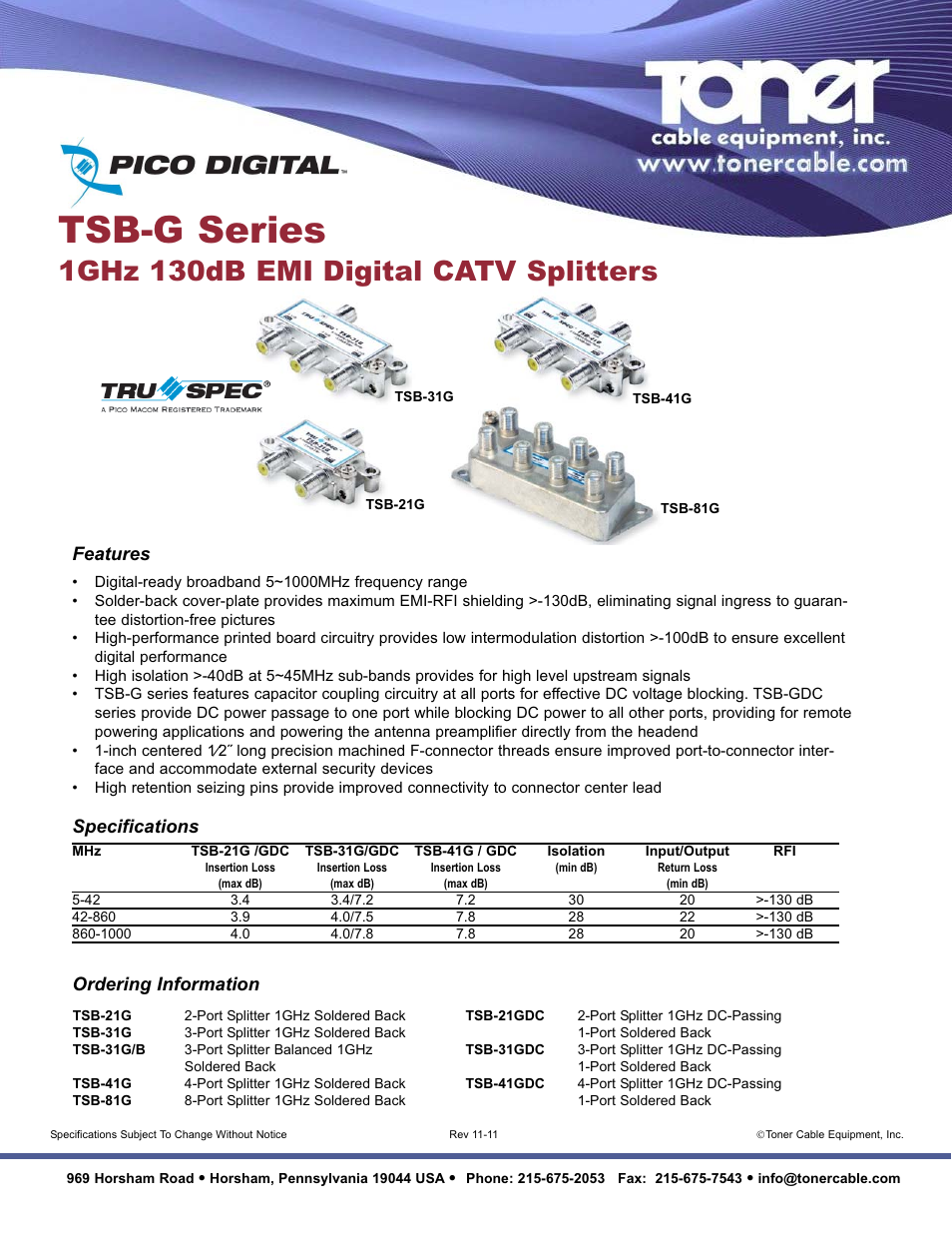 Toner Cable TSB-G Series 1GHz 130dB EMI Digital CATV
