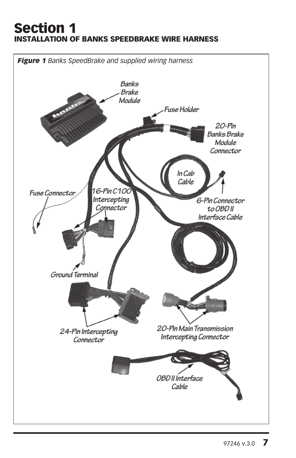 [DIAGRAM_5NL]  Banks Power Chevy_GMC Trucks: Duramax LLY-LBZ (Diesel '06 - 07 6.6L) Speed  Control- Banks Brake w_ Switch User Manual   Page 7 / 24   Lbz Wiring Harness      Manuals Directory