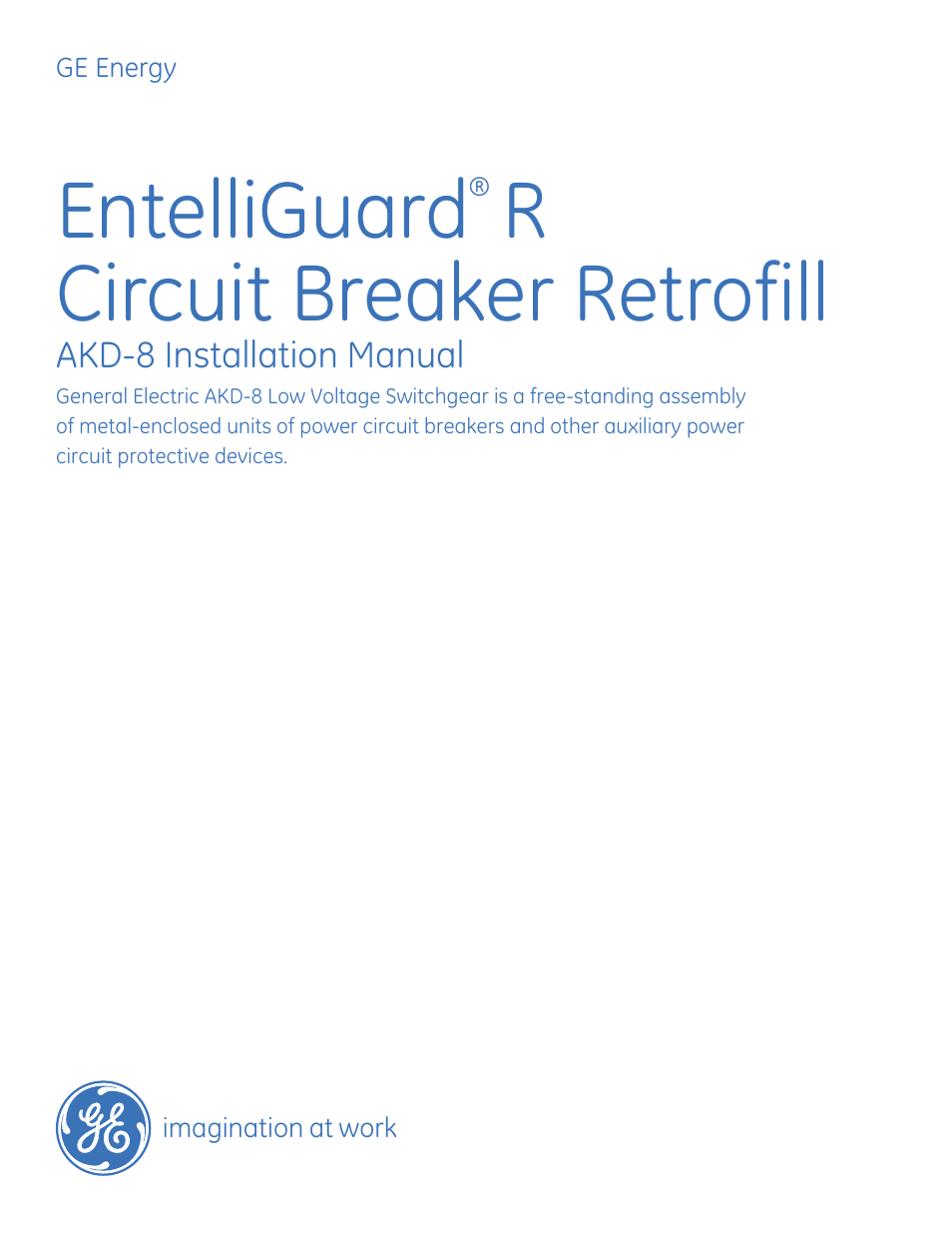 Ge Industrial Solutions Entelliguard R Akd 8 User Manual 45 Pages Working Of Circuit Breakers