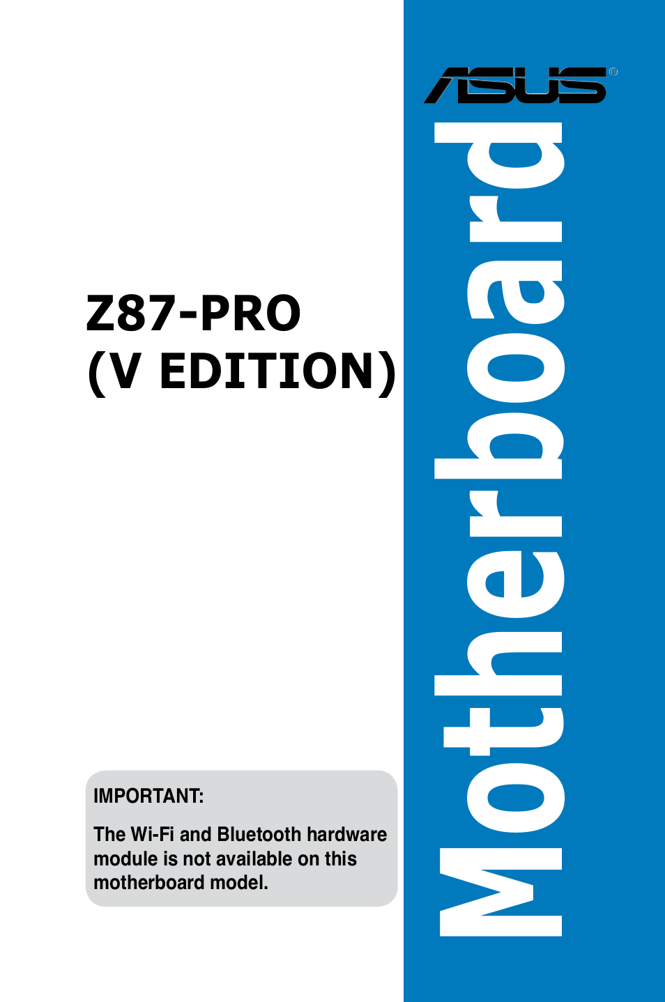 Asus Z87-PRO(V EDITION) User Manual | 172 pages
