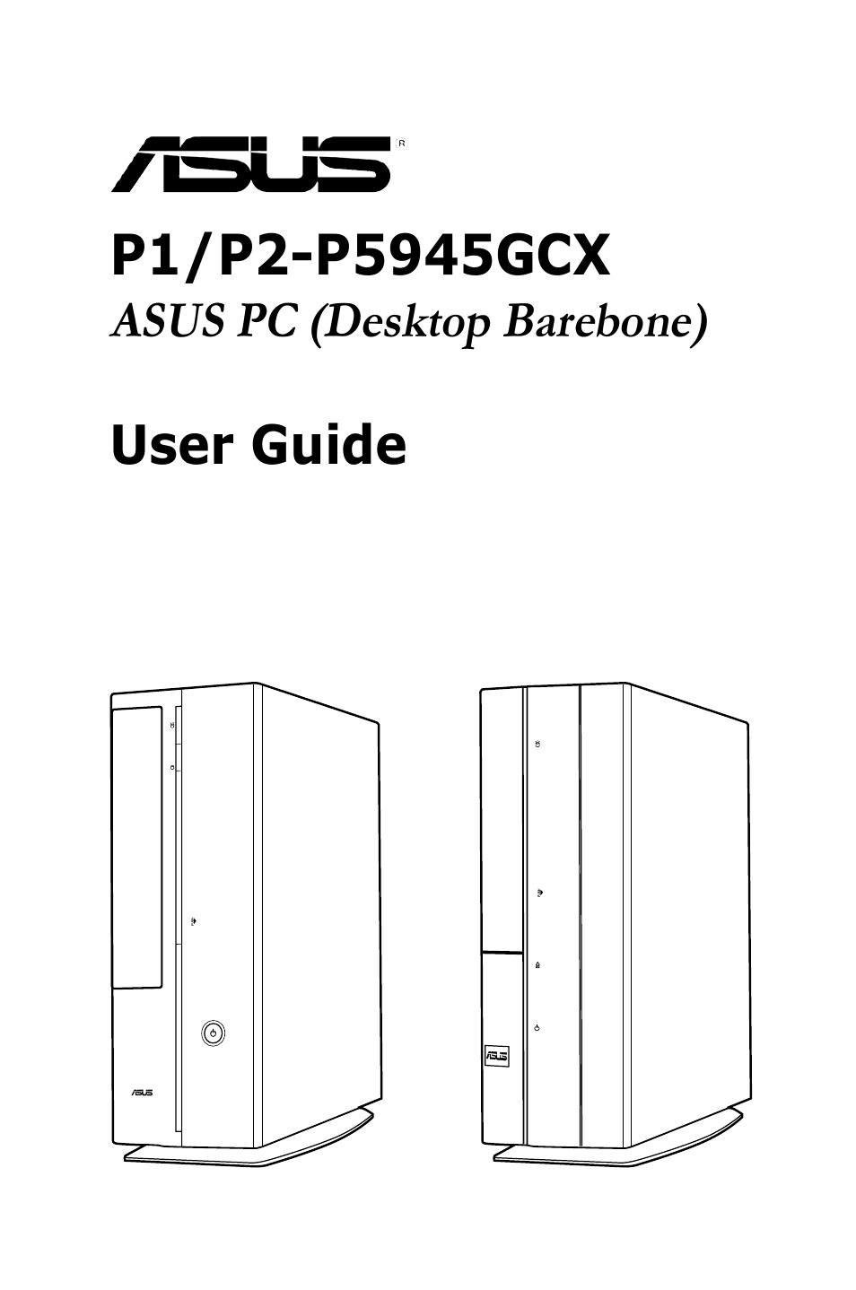 asus p2 p5945gcx user manual 90 pages also for p1 p5945gcx rh manualsdir com Desktop Gadgets Barebone Computer Kit