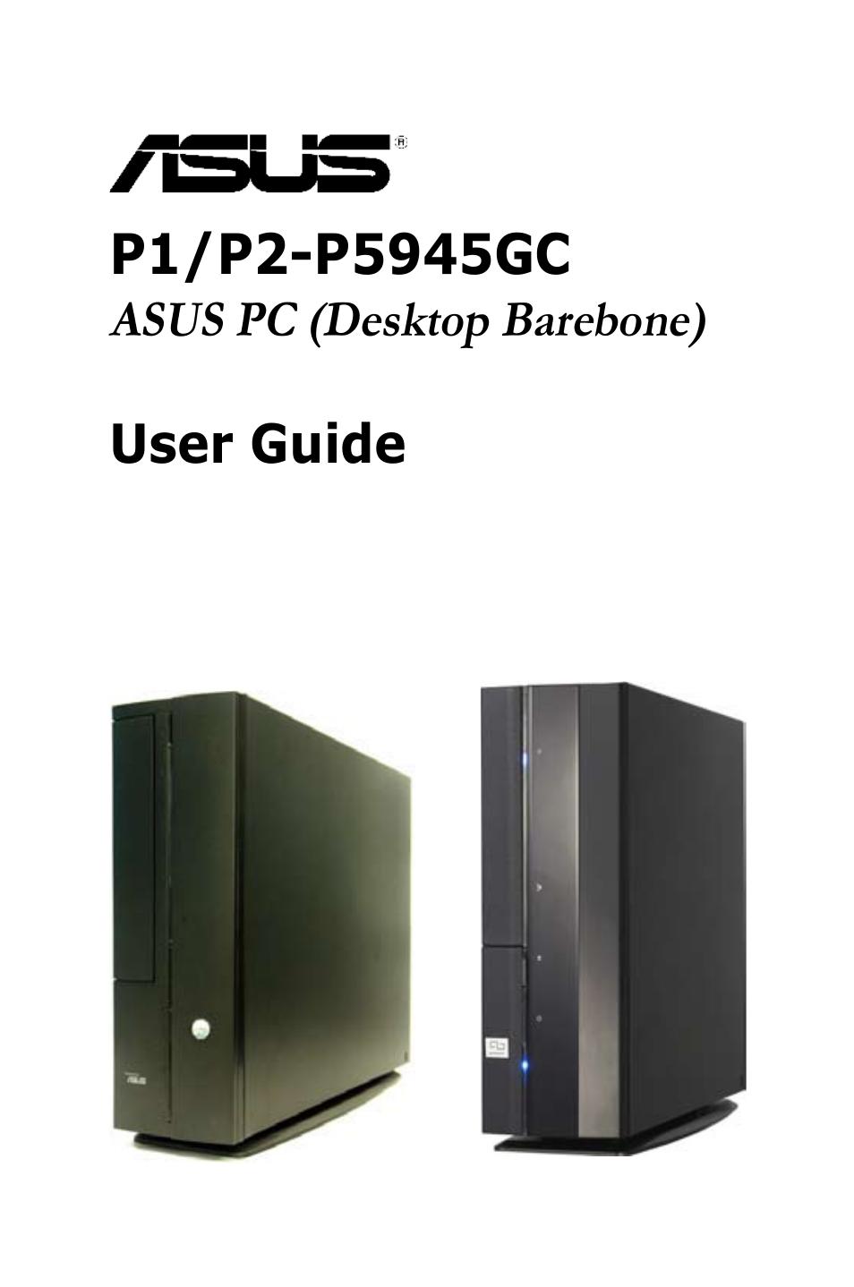asus p2 p5945gc user manual 92 pages also for p1 p5945gc rh manualsdir com Custom Barebone PC Barebone Computer Kit