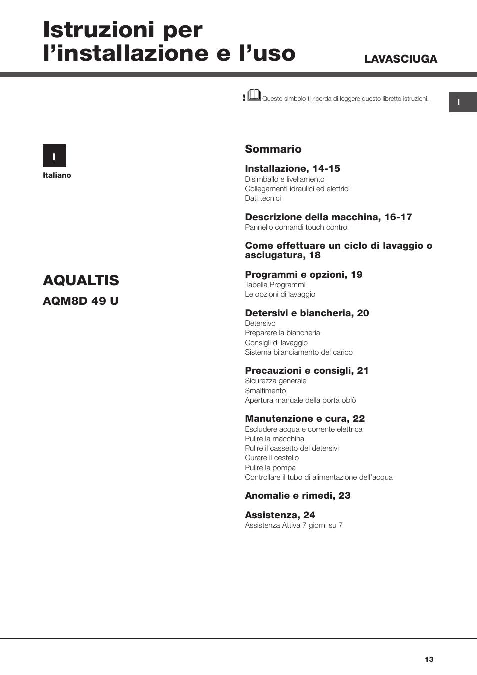 Istruzioni per l installazione e l uso aqualtis for Caldaia ariston egis manuale d uso