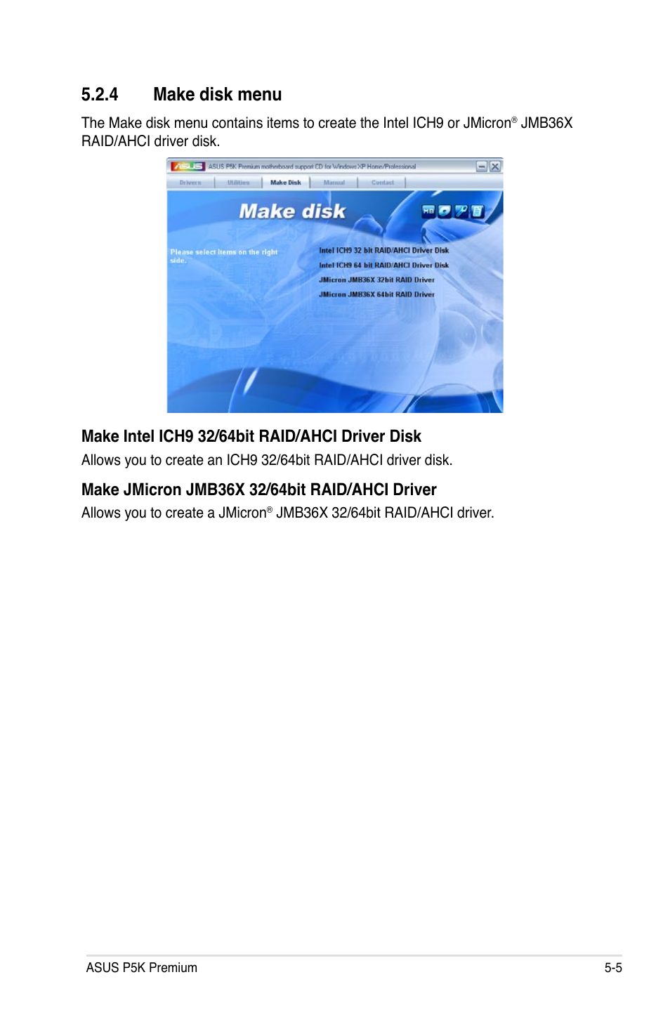 4 make disk menu | Asus P5K Premium/WiFi-AP User Manual