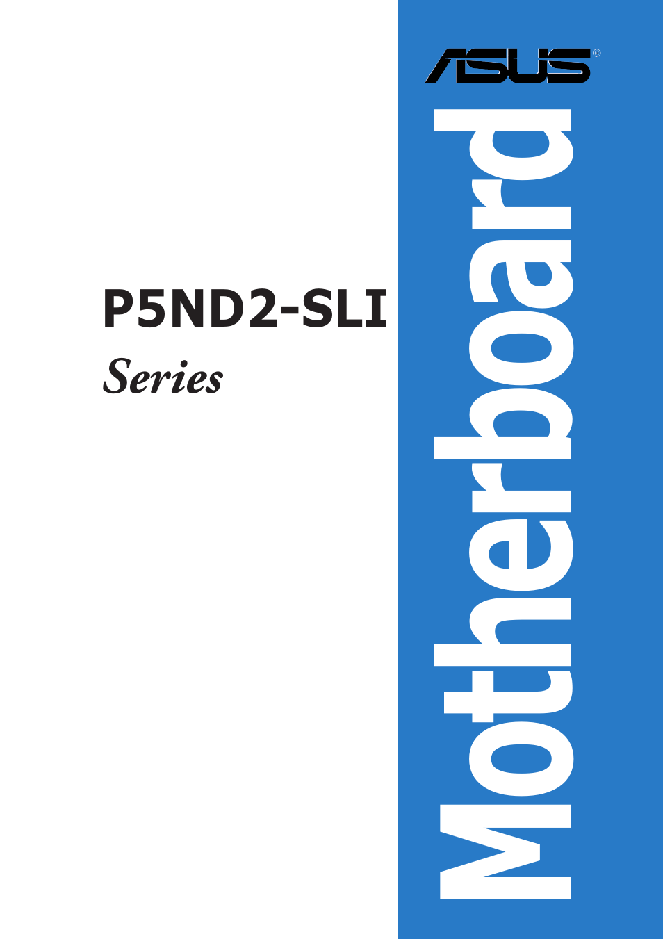 asus p5nd2 sli user manual 184 pages also for p5nd2 sli deluxe rh manualsdir com SLI Cable Asus A8N-SLI