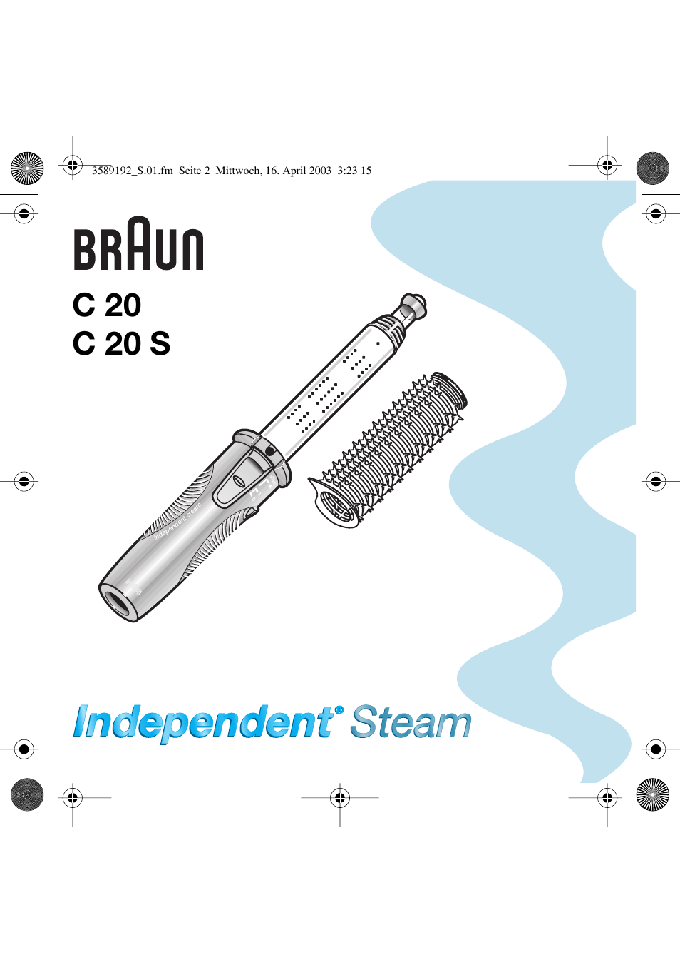 Braun C20 Independent Steam User Manual