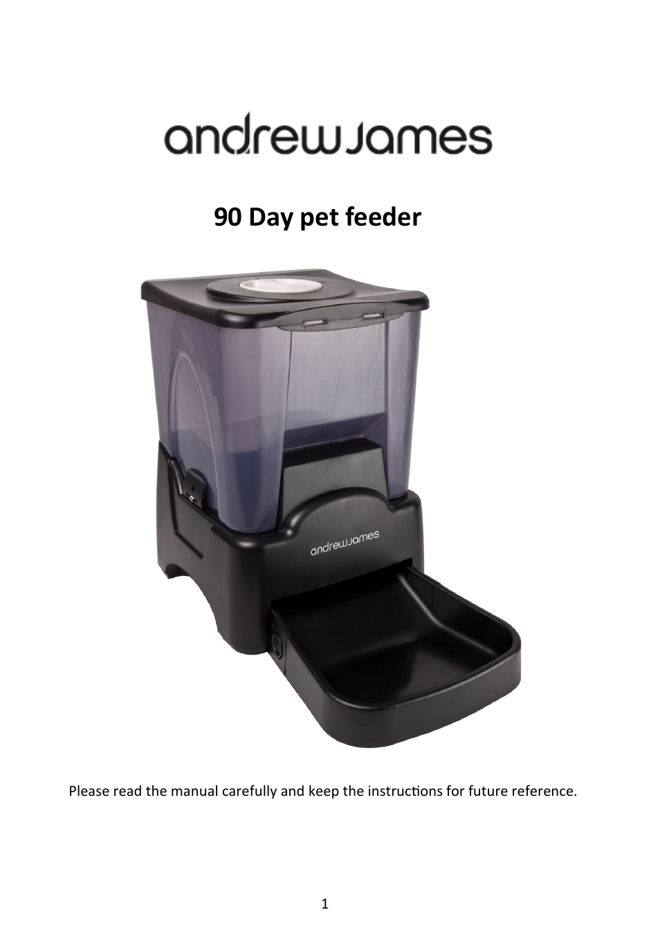 andrew james aj000079 90 day pet feeder user manual 13 pages rh manualsdir com Automatic Pet Feeder with Timer andrew james automatic pet feeder manual