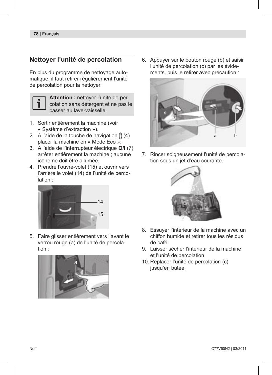 Nettoyer Interieur Lave Vaisselle nettoyer l'unité de percolation | neff c77v60n2 user manual