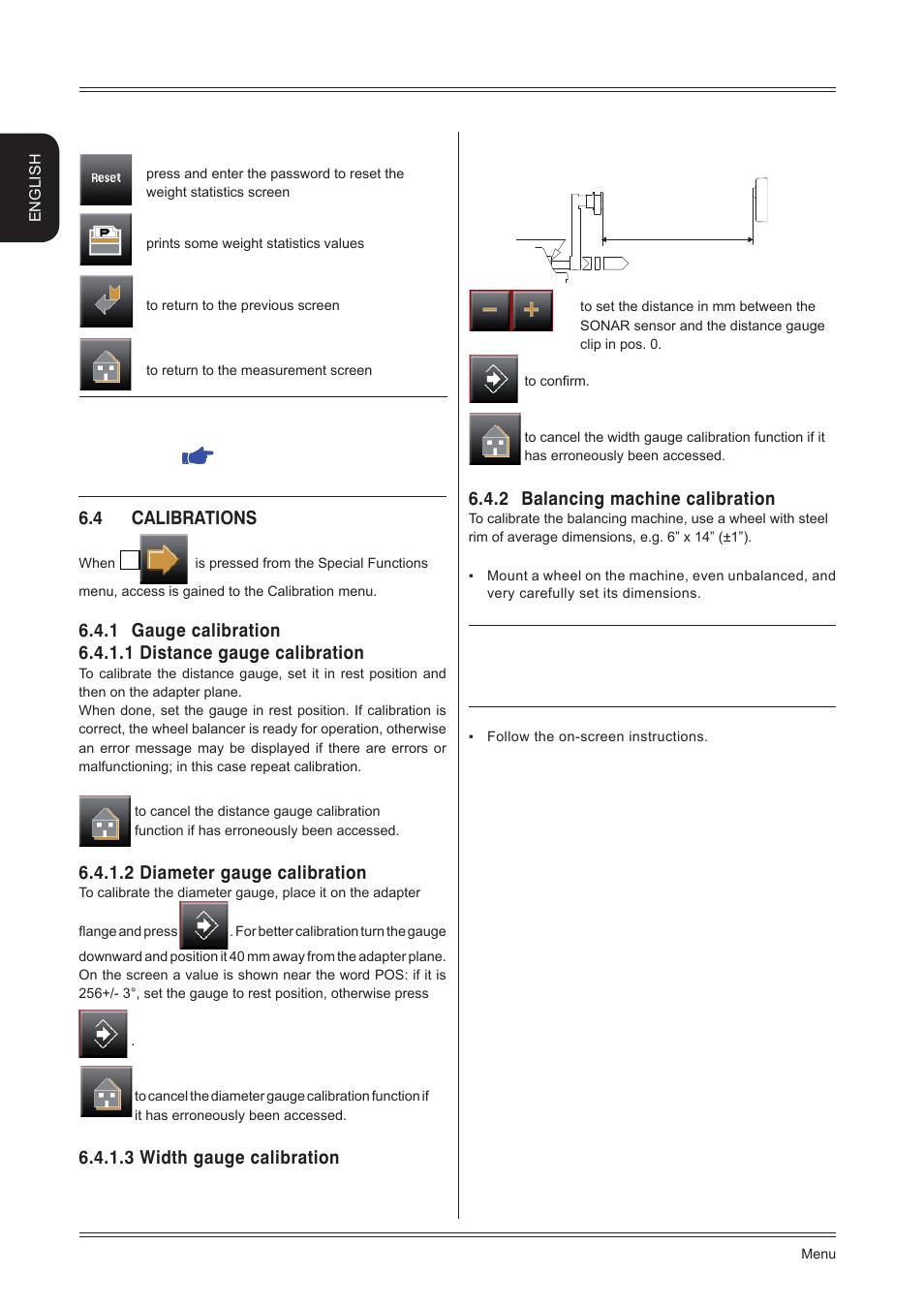 2 Balancing Machine Calibration 4 Calibrations 2 Diameter Gauge