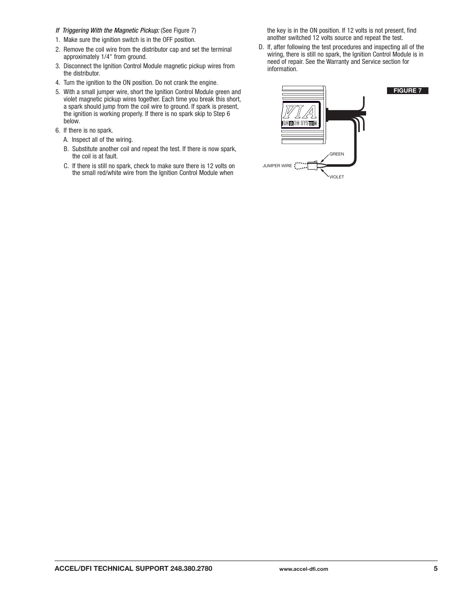 Mallory Ignition ACCEL DFI 6A Electronic Ignition Control Module for  Distributor Equipped Engines 75606 User Manual