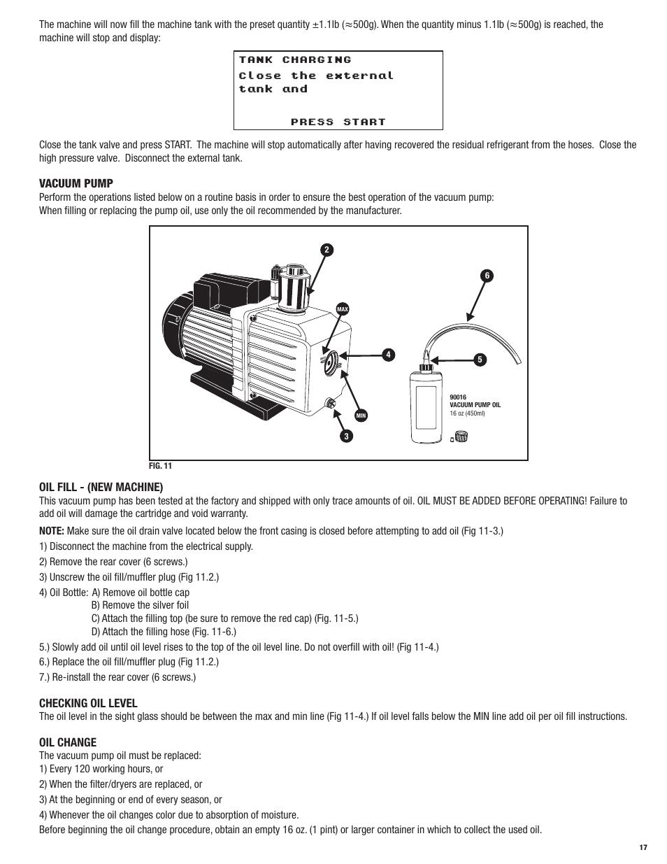 Vacuum pump, Oil fill - (new machine), Checking oil level