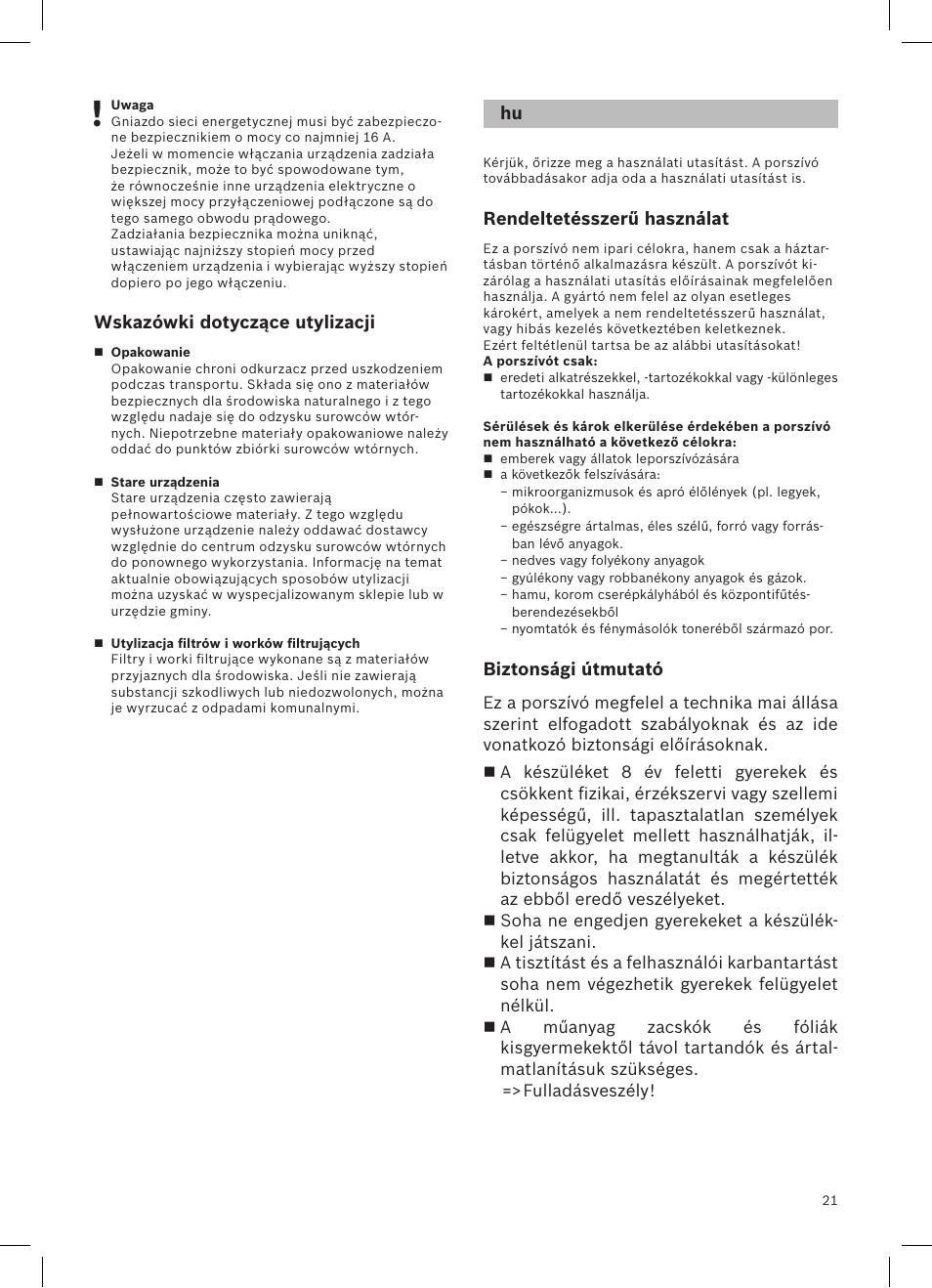 350badb8dffe Wskazówki dotyczące utylizacji, Rendeltetésszerű használat, Biztonsági  útmutató | Bosch Aspirateur sans sac BGS32200 Bosch