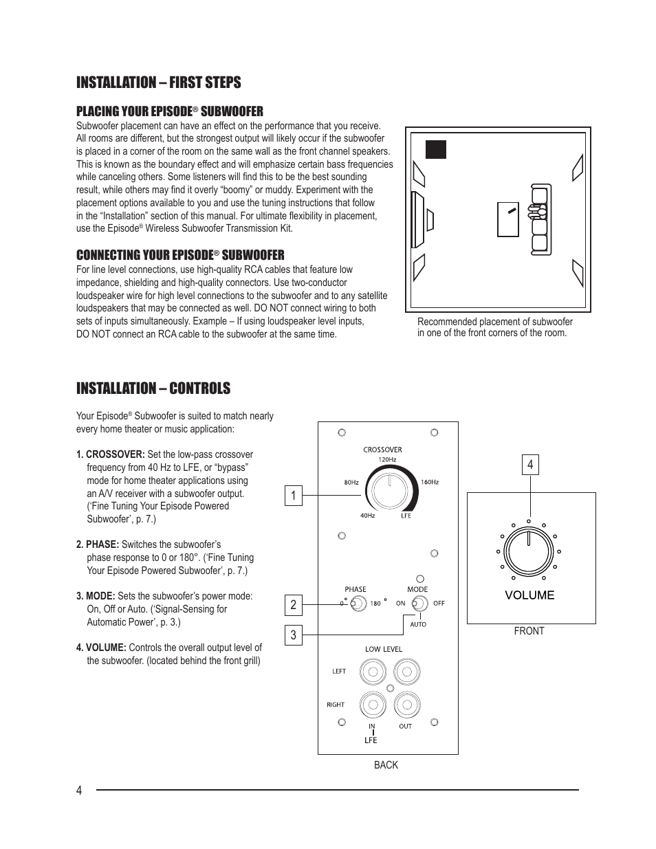 installation – first steps, installation – controls | staub electronics es- sub-cub8-110 episode - cub 110 watt powered subwoofer user manual | page 4  / 8