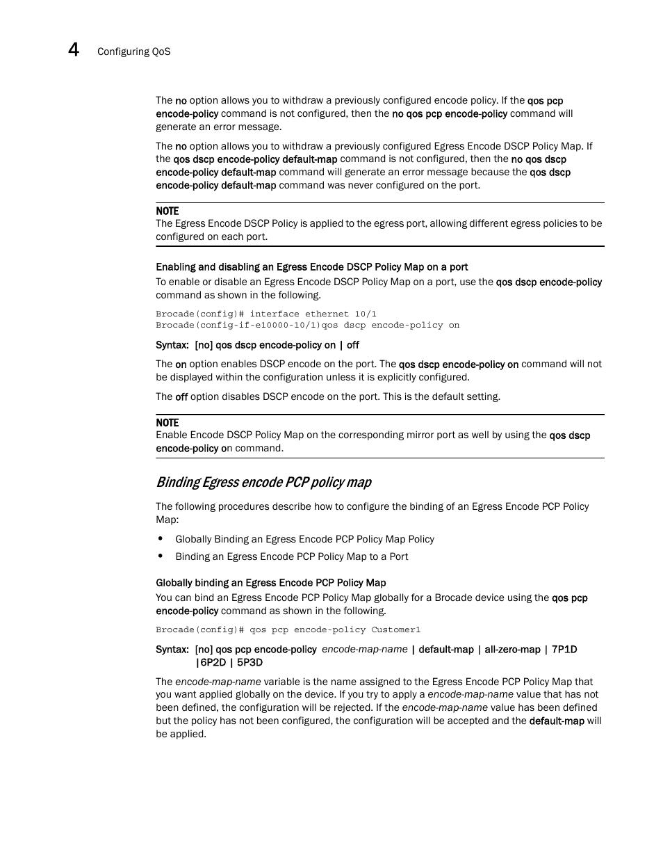 Binding egress encode pcp policy map | Brocade Multi-Service ... on