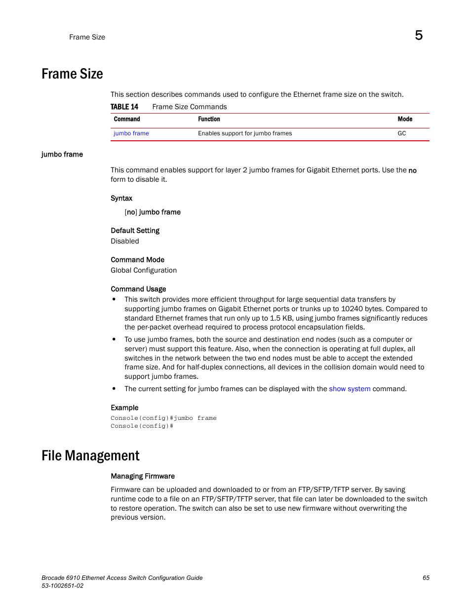 Frame size, Jumbo frame, File management | Brocade 6910 Ethernet ...