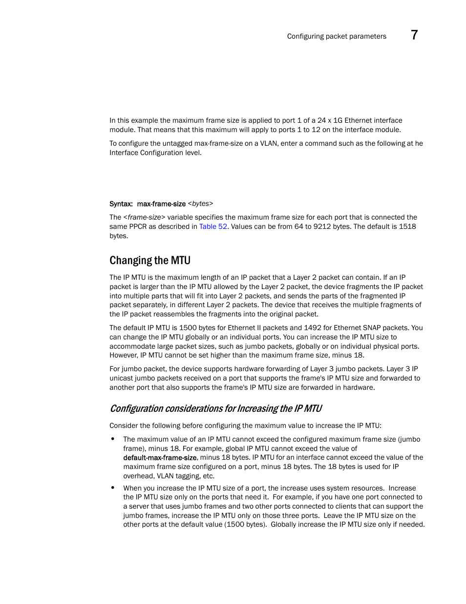 Changing the mtu, Changing the | Brocade BigIron RX Series ...