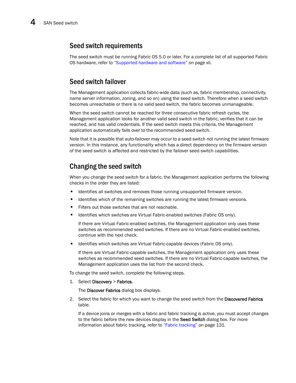 Seed switch requirements, Seed switch failover, Changing the seed switch |  Brocade Network Advisor SAN User Manual v12.1.0 User Manual | Page 108 /  1690