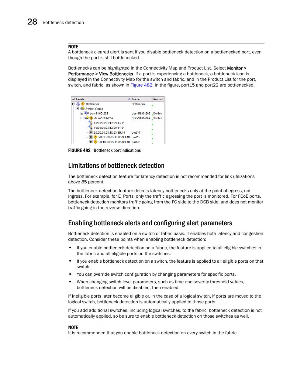Limitations of bottleneck detection | Brocade Network Advisor SAN User  Manual v12.3.0 User Manual | Page 1154 / 1940