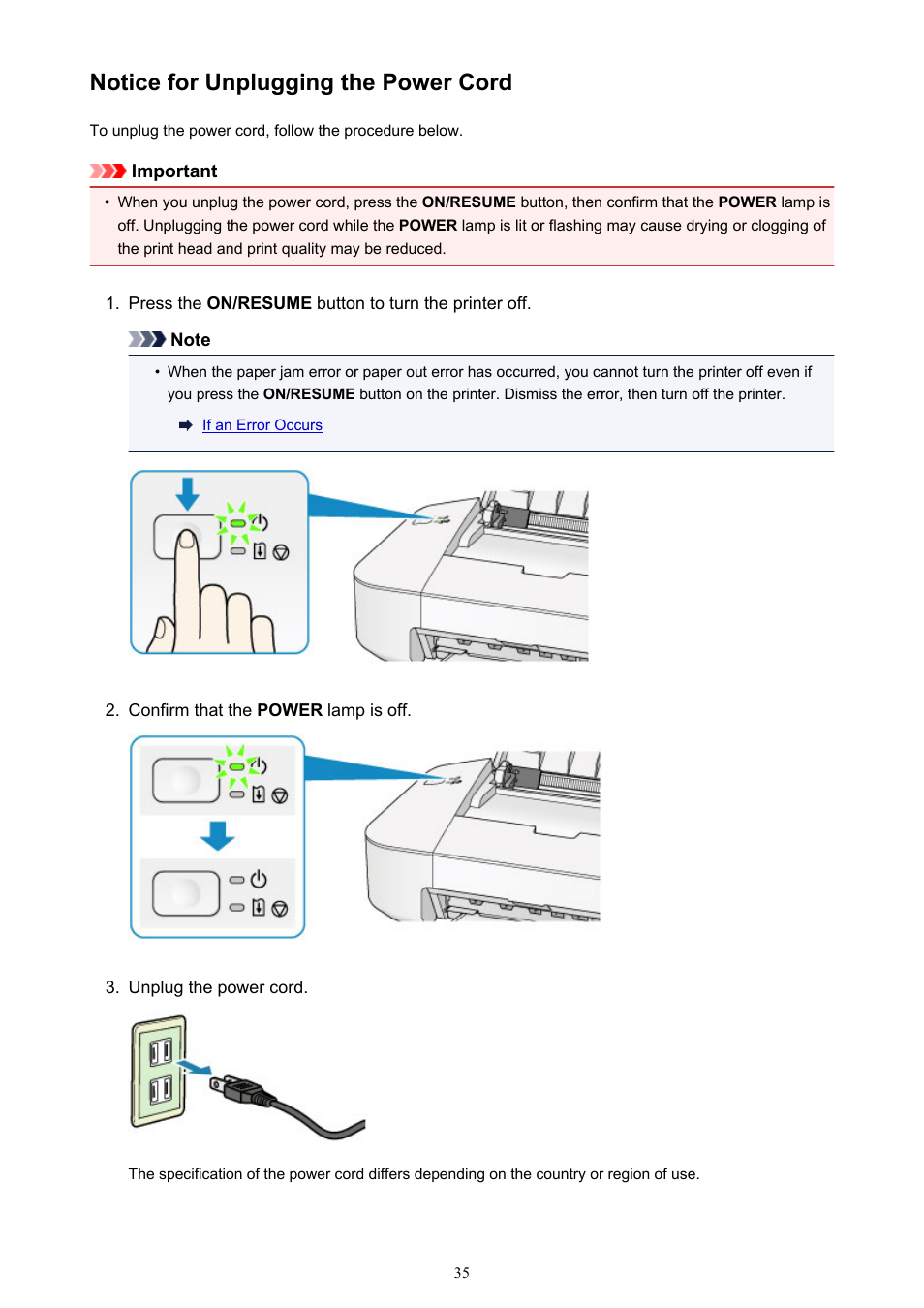 Notice For Unplugging The Power Cord When You Unplug The Power
