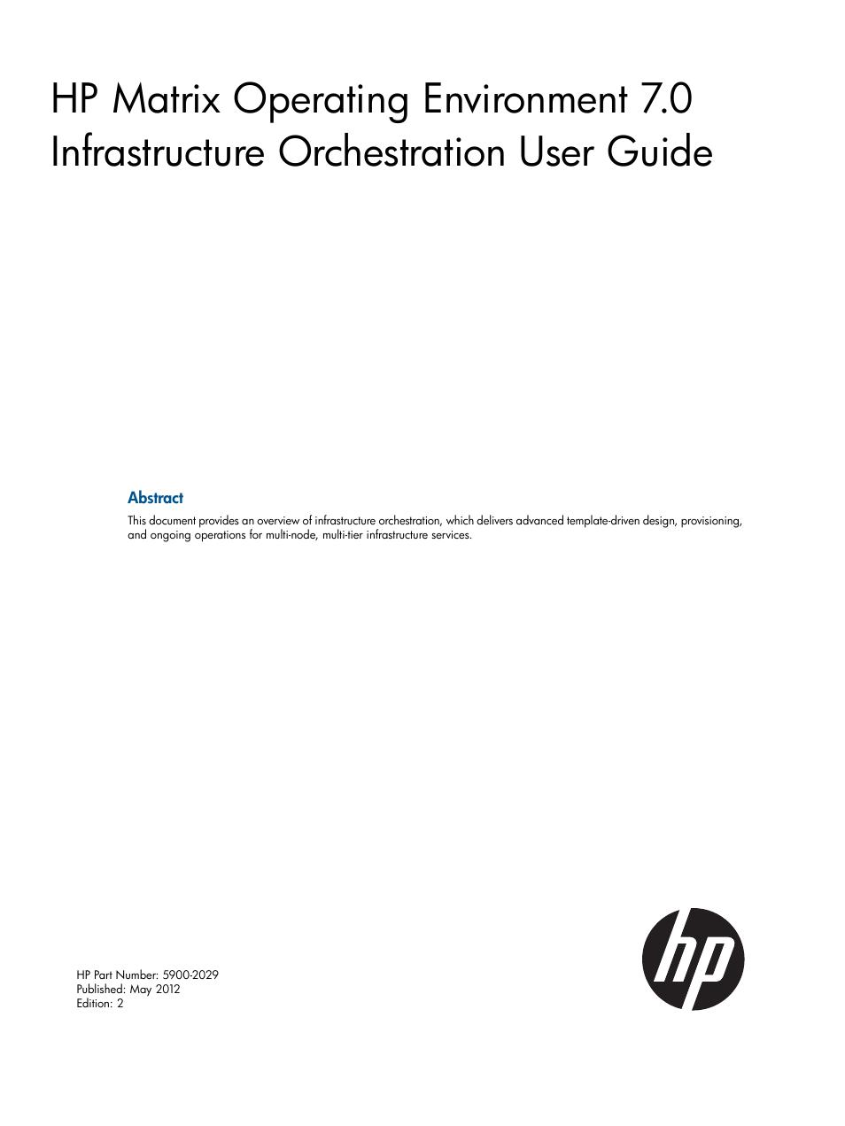 HP Matrix Operating Environment Software User Manual | 209 pages