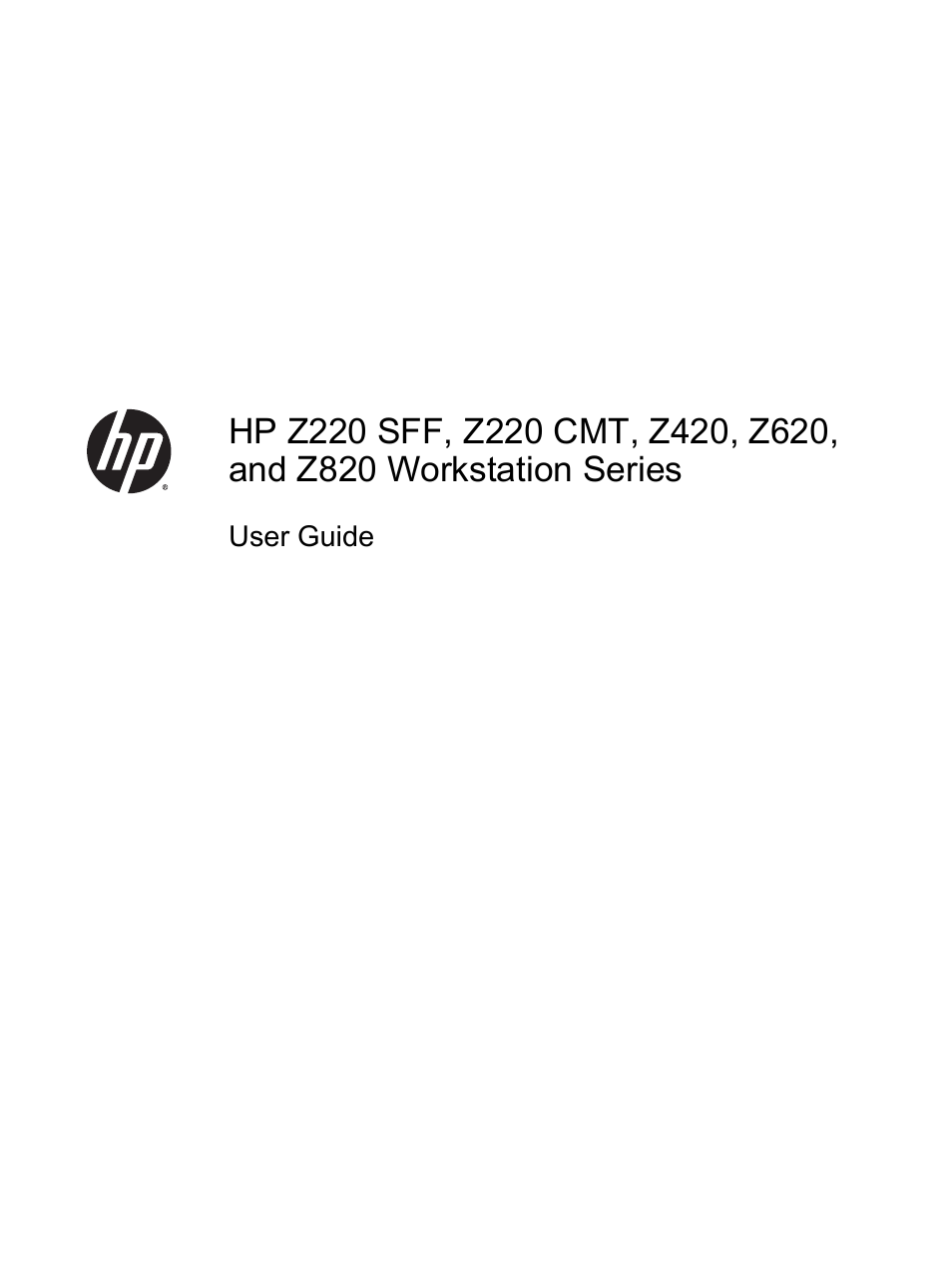 HP Z620 Workstation User Manual | 65 pages | Also for: Z420
