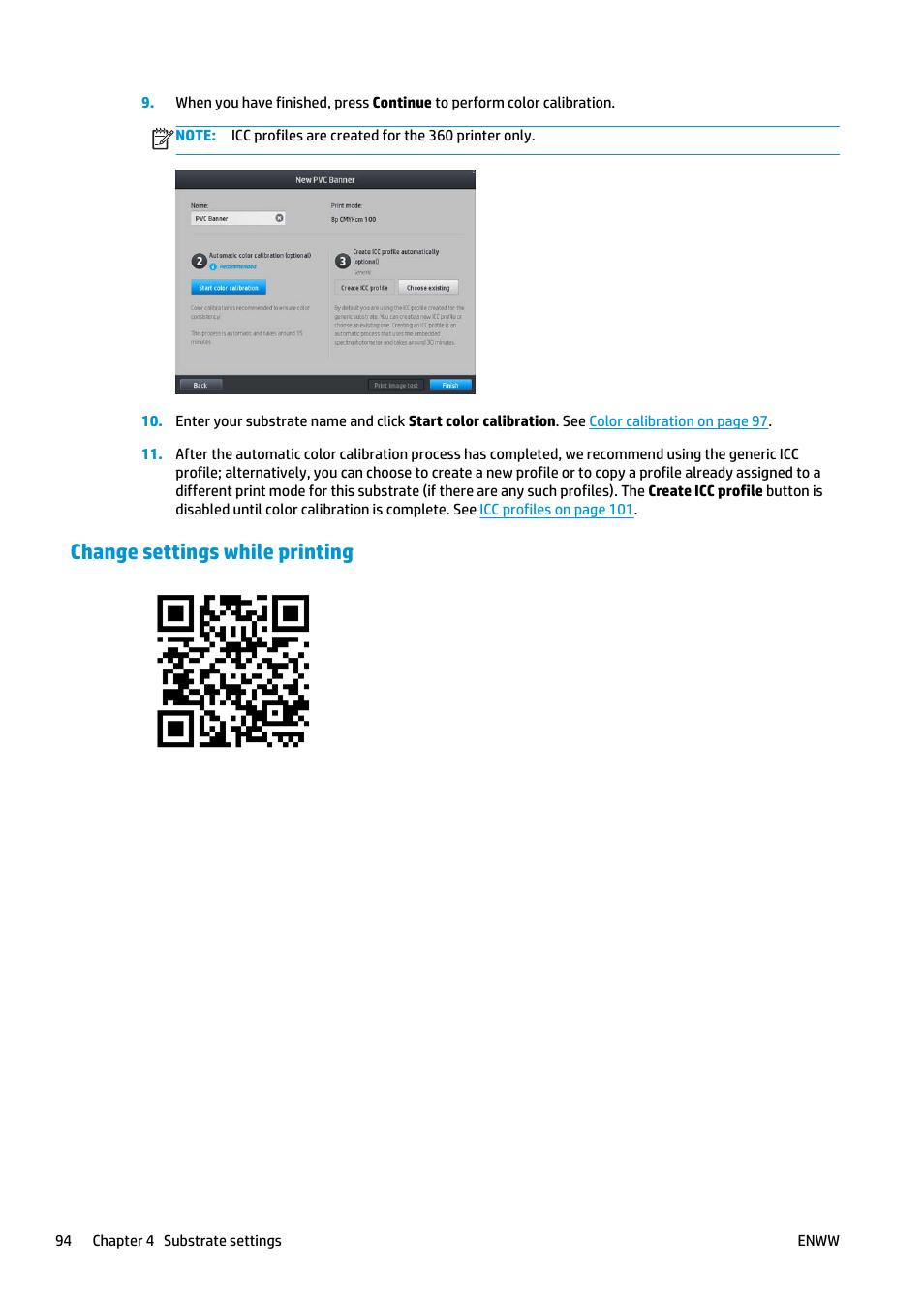 Change settings while printing   HP Latex 360 Printer User