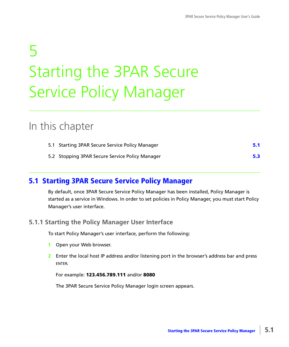 Starting the 3par secure service policy manager, 1 starting