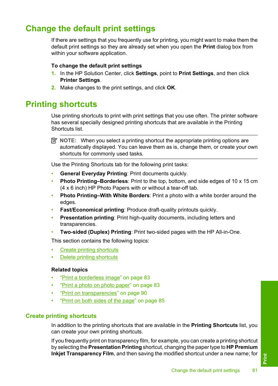 Change the default print settings, Printing shortcuts, Create printing  shortcuts | HP Photosmart C8180 All-in-One Printer User Manual | Page 82 /  235