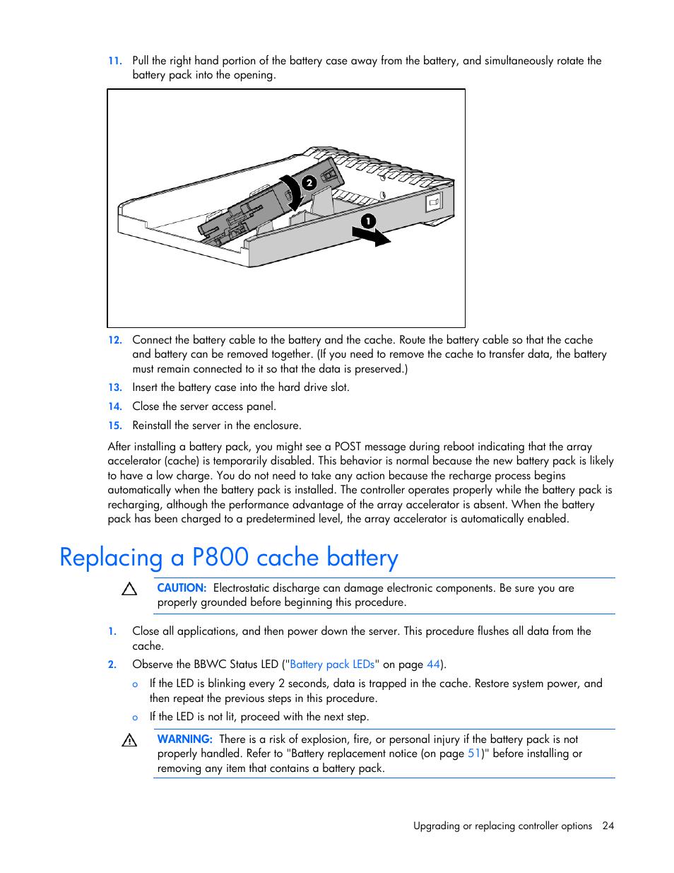 Replacing a p800 cache battery | hp smart array p800 controller.