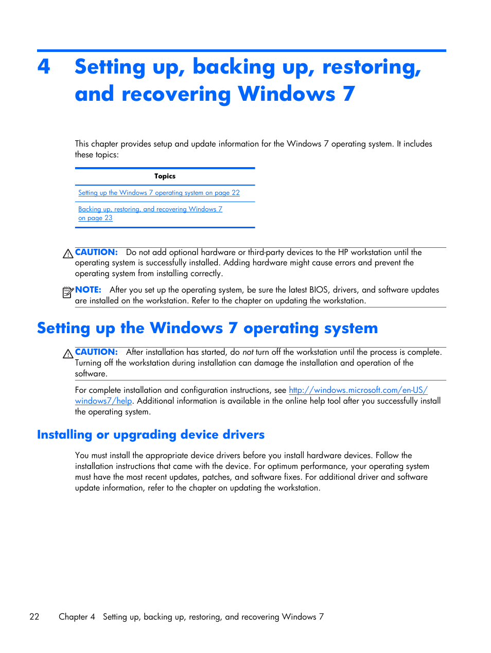 Setting up the windows 7 operating system, Installing or