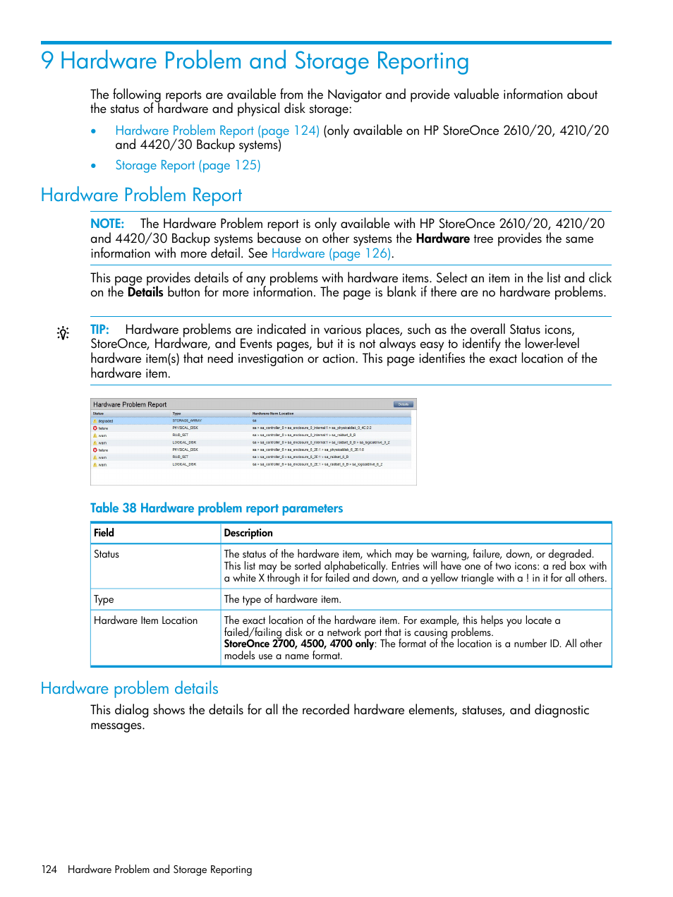 9 hardware problem and storage reporting, Hardware problem report, Hardware  problem details | HP